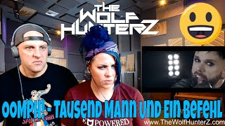 OOMPH! - Tausend Mann Und Ein Befehl (Official Video)  Napalm Records | THE WOLF HUNTERZ Reactions