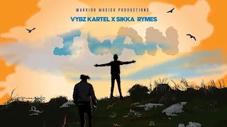 Vybz Kartel & Sikka Rymes - I Can | Official Audio | April 2021