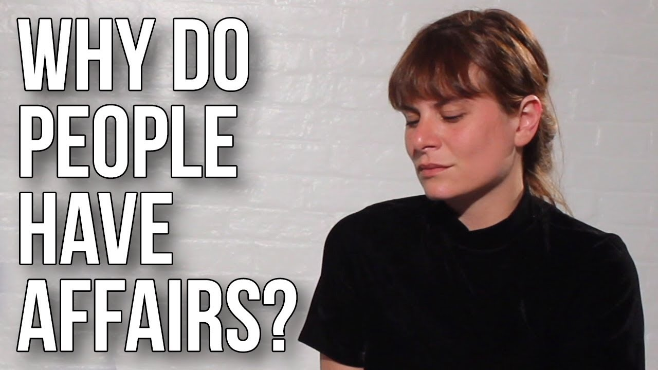 Why Do People Have Affairs?