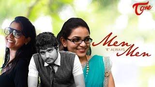 MEN are always MEN   Latest Telugu Short Film   By Tejo Vikas