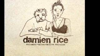 Damien Rice - Volcano (Instrumental Alternative Version) + Hidden Demo