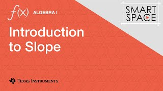 Introduction to Slope: Algebra I Video Lesson
