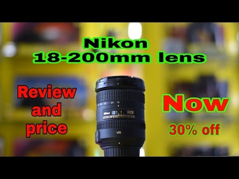 Nikon 18-200mm lens review,price,offer 2018 September