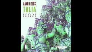 Aaron Ross feat. Sterling Ensemble - TALIA