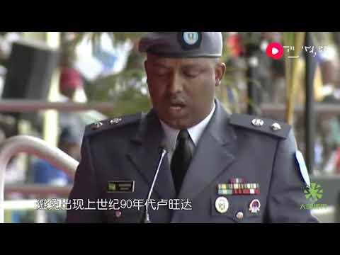卢旺达军队脱胎换骨,解放军指导效果立竿见影,非洲多国艳羡不已