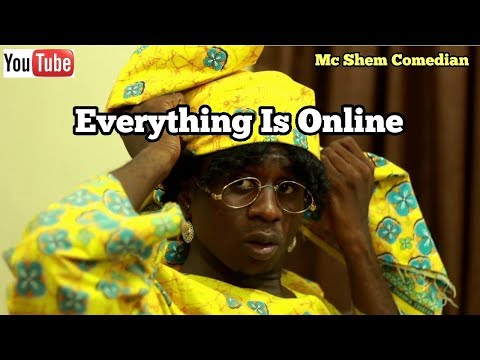 Download Everything Is Online| Mc Shem Comedian| African Comedy