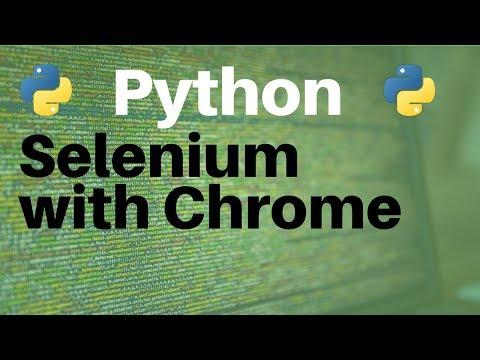 Python And Selenium: Using Chrome