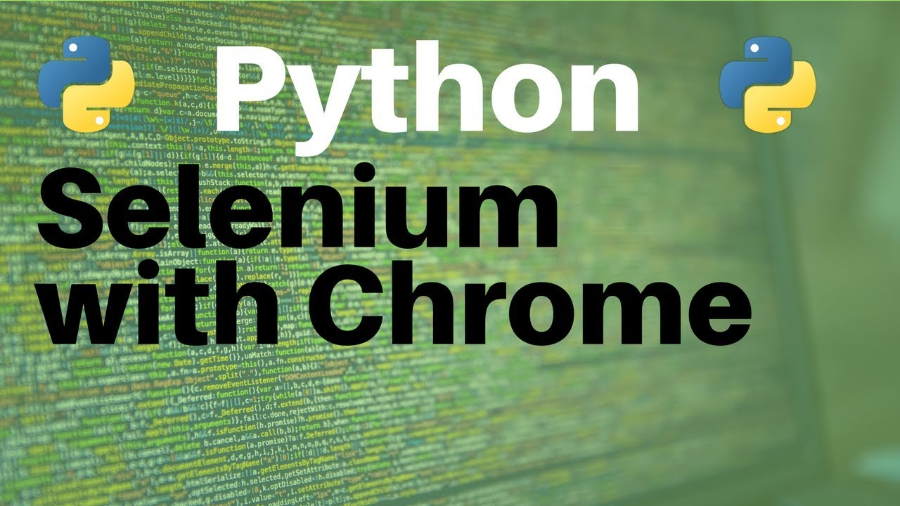 Python and Selenium: Using Chrome