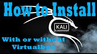 How to | install Kali Linux (featuring VirtualBox)