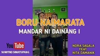 MANDAR NI DAINANG I - Cover BORU NAIMARATA ( Nora Sagala Feat Nita Manik )