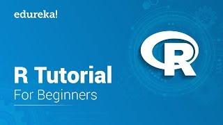 R Tutorial For Beginners | R Programming Tutorial L R Language For Beginners | R Training | Edureka