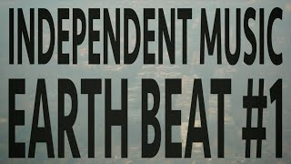 Chinese Man - Independent Music - Episode 1 - Earth Beat (Part 1)