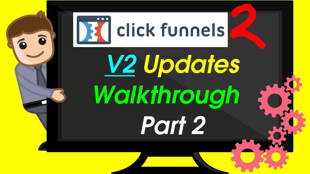 Clickfunnel Review & Bonus - Clickfunnels 2 New Features Walkthrough - Part 2 - FREE TRIAL