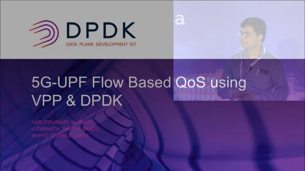 05 QoS Management of 5G Use Case Scenarios Using DPDK Karuppusamy  Marappagounder & Viswanath Ban