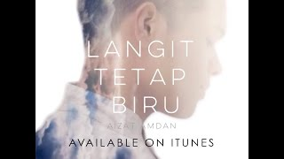 Langit Tetap Biru (Official Lyric Video)