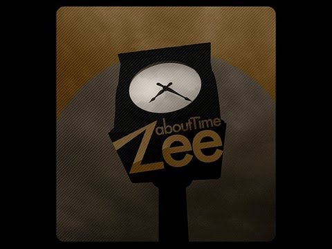 Zee - About Time - You Make Me Feel Alive