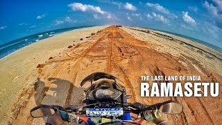 | Rameswaram | Dhanushkodi | Rama Sethu Point | Ride To The Last Land |