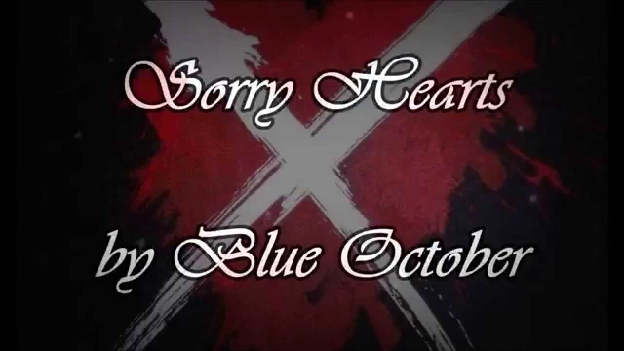 873646ae527 Blue October ~ Sorry Hearts - YouTube
