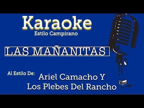 Las Mañanitas - Karaoke - Ariel Camacho Y Los Plebes Del Rancho