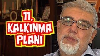 11. Kalkınma Planı'nı tanıyalım