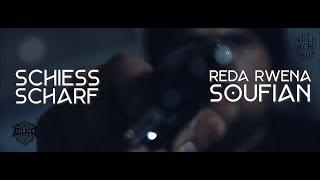 Reda Rwena feat. Soufian - Schiess Scharf (Prod. by Millionarts)