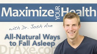 Losing Sleep? All-Natural Ways to Fall Asleep and Get High Quality Sleep