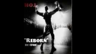"WWE: ""Reborn"" By CFO$ (Curtis Axel 1th Theme)"