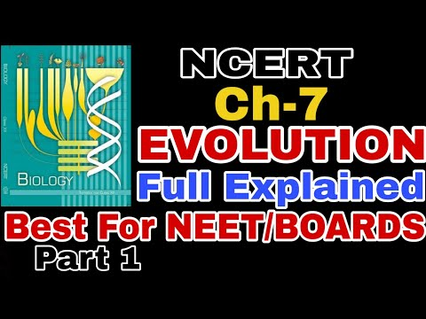 Ch-7 EVOLUTION Class 12 Full NCERT Explanation for Boards and NEET 2019 Part 1 thumbnail