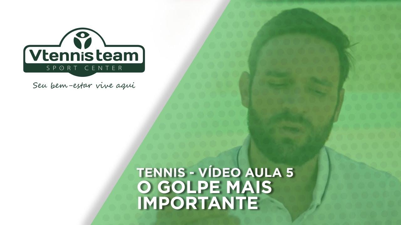 TENNIS - VÍDEO AULA 5 - O golpe mais importante - YouTube 844742e5f3a22