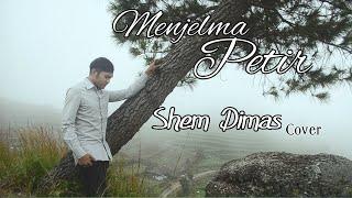 Menjelma Petir-Erie Suzan Cover By Shem Dimas