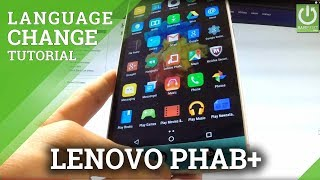 How to Change Language in LENOVO Phab Plus - Language Settings