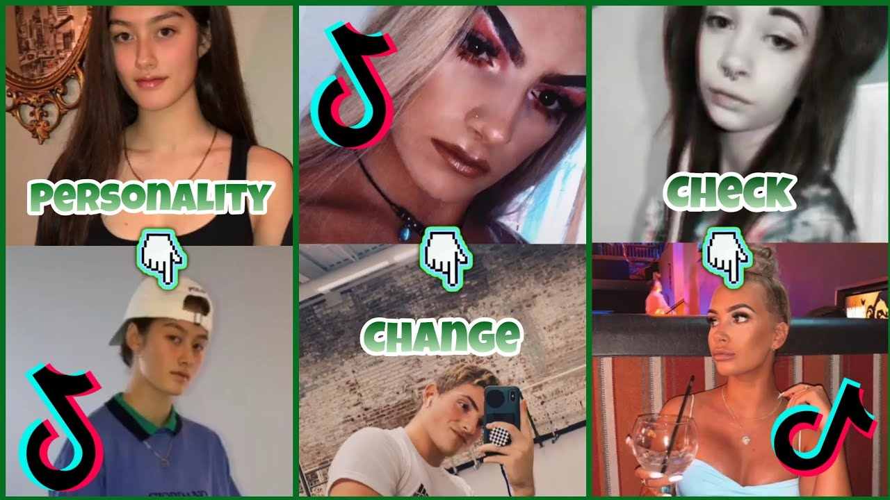 Personality Change Check ~ TikTok Compilation