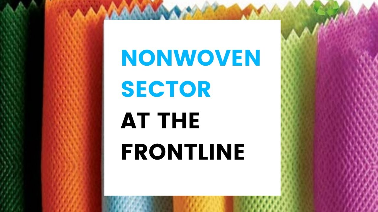 Overview of Nonwoven Sector
