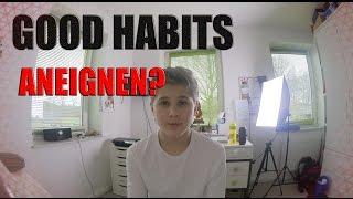 Mächtige & Produktive Gewohnheiten aneignen! | dieservincent