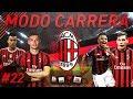 ¡¡COMIENZA LA CHAMPIONS LEAGUE!! | FIFA 18 Modo Carrera: Milan #22