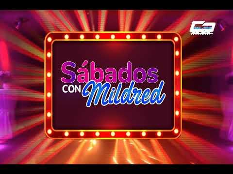 SÁBADOS CON MILDRED 14 DE ABRIL