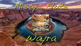 Mistyc Flute (Wayra)