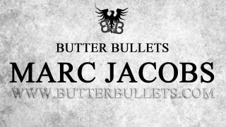 Butter Bullets « Marc Jacobs »