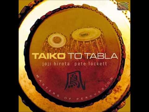 Joji Hirota & Pete Lockett - (2004) Taiko To Tabla [Full Album]