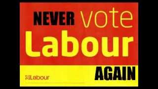 Never vote for labour again (Song Free to Download on SoundCloud)