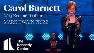 Carol Burnett Acceptance Speech | 2013 Mark Twain Prize