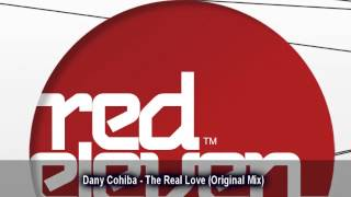 Dany Cohiba - The Real Love (Original Mix)