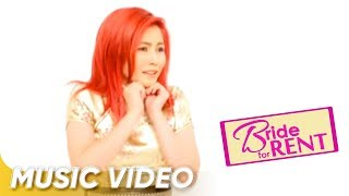 Bride For Rent Official Music Video (Chinito - Yeng Constantino)