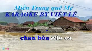 Karaoke Miền Trung quê Mẹ (nhạc sống)