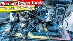 PLUMBER POWER TOOLS I USE EVERYDAY