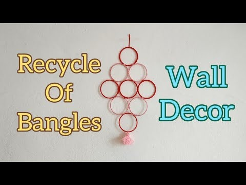 DIY WALL DECOR USING BANGLES | RECYCLE OF OLD BANGLES | BEST OUT OF WASTE |