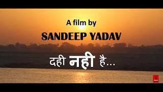 Dahi Nahi Hai || Film By : Sandeep Yadav || Priya Music || Inspiring Short Story