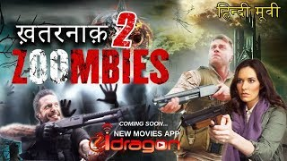 Khatarnak Zoombies 2 Full Movie in Hindi