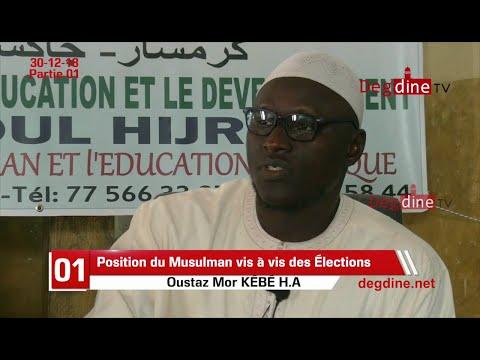 Important: Position du Musulman vis à vis des Élections - 01 - Oustaz Mor KÉBÉ