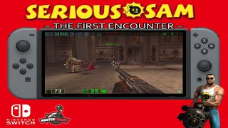 Serious Sam: The First Encounter - Nintendo Switch Homebrew